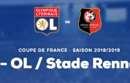 Offre Demi-Finale de Coupe de France OL-Rennes